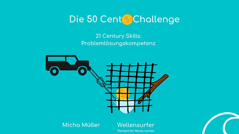 Problemlösungskompetenz und die 50 Cent Challenge meines Sohns